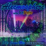Alecmosphere 180: Game Mix with Iceferno (Web Edition)