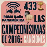 RBMA Radio Panamérika 433 - Las campeonísimas de 2016: Canciones