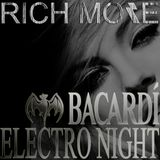 RICH MORE: BACARDI® ELECTRONIGHT 31/08/2013