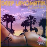 Deep Lavomatik By Bankster