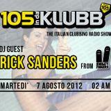Rick Sanders @105InDaKlubb Set (7 Agosto 2012)
