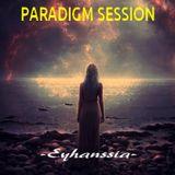 PARADIGM SESSION  - Eyhanssia -