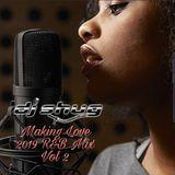 Making Love 2019 R&B Mix Vol 2 - DJ SHUG