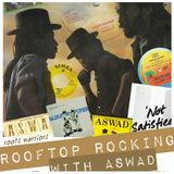 ASWAD * REGGAE LEGENDS * rooftop rocking 2017 *