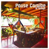 DJ TOBAGO presents PAUSE CARAIBE