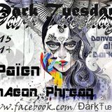Dark Tuesdays Set 12.1.16 - DJ Païen - Près de Chrome