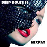 Deep House 35