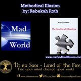 Mad World with Rebakah Roth - Methodical Illusion