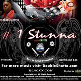 #1 Stunna MIx Tape By DoubleShotta