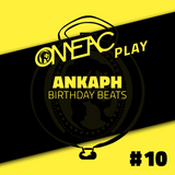 OMEACplay #10 - Ankaph Birthday Beats