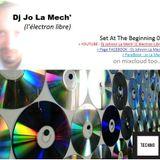 Set Dj Jo La Mech L'electron Libre Techno Dc The Beginning Act I Sc 1&2.