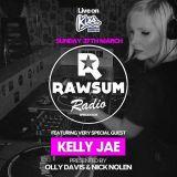 Rawsum Radio Episode 004 - Kelly Jae