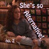 she's so alternative!  no.2