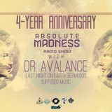 Dr. Avalance - Absolute Madness 4 Year Anniversary [21.7.2013]