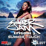 DJ Blast - Summer Jam - Episode 3 - Summer Touch
