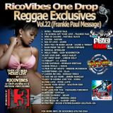 RICOVIBES NATURAL VIBES ONE DROP REGGAE EXCLUSIVES VOL. 22