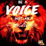 Be a voice not an Echo volume 1