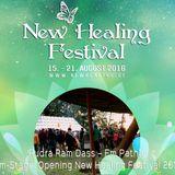 Opening New Healing Festival