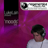 "Regenerate Presents ""Moods"" - Mixed by LukeLain"