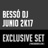 BessóDj - Exclusive set (Junio 2K17)