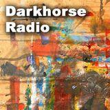 Darkhorse Radio  - show 111