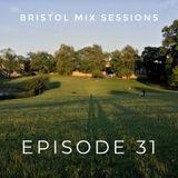 Bristol Mix Sessions - Episode 31