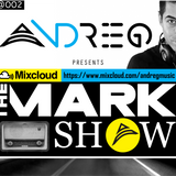 "ANDREG PRESENTS ""THE MARK"" RADIOSHOW EP.2"