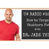 Dr. Jade Teta: The Stubborn Fat Fix.