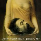 Dyster Myster Vol. 1 - Januar 2017