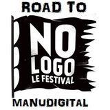 MANUDIGITAL - Road to No Logo Festival