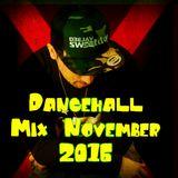 Dancehall Mixtape November 2016