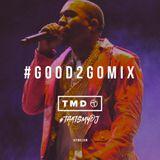 Good 2 Go Mix 24/02/16 (New R&B/Hip Hop)