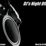 DJ's Night Off - Deep Lounge