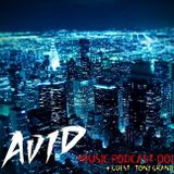 AVID - Music Podcast OO1 (Tony Grand quest mix)