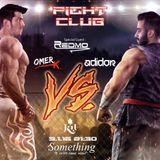 Fight Club - Adidor X Omer K. (Powered By Sat KU)