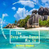 The Milky Deep Dance Mix No, 26 - 70 Minutes Nonstop Beats from 110 till 125 BpM