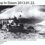 Live @ Deep in Dawn 2013-01-22