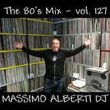 Dj Massimo Alberti - Mix 70's & 80's Vol. 127