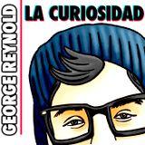 George Reynold - La Curiosidad ( Pre-Junio )