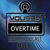 Podcast Overtime #01 - Moussá