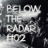 Below The Radar #02 - Survol du rock garage américains dans les 60' et dans les 80's