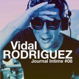 Journal Intime *08 // Vidal Rodriguez