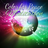 Color For Peace Meditation