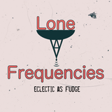 Lone Frequencies [eclectic as fudge]