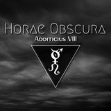 Horae Obscura Additicius VIII ∴ 92.2