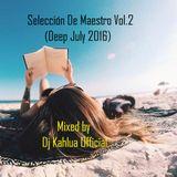Selección De Maestro Vol.2(Deep July 2016)
