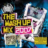 The Mash Up Mix 2007 - Mixed by The Cut Up Boys (mix 2)