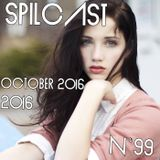 Spilcast N°99 - October 2016
