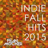 Indie Fall Hits 2015