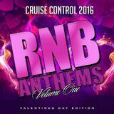 (Dj owe) Cruise Control 2016 - RNB Anthems Vol.1